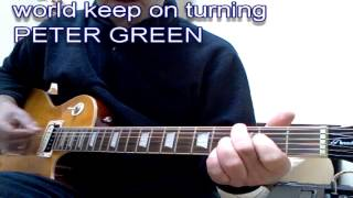 World Keep On Turning Peter Green guitar lesson