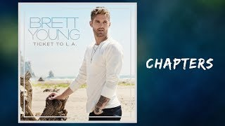 Brett Young - Chapters (Lyrics)