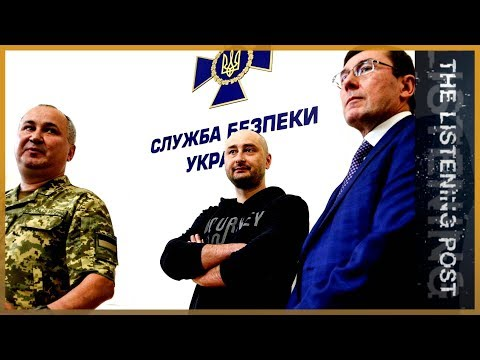 🇷🇺 What Arkady Babchenko's staged murder means for journalism | The Listening Post (Lead)