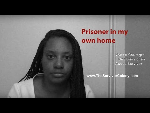 Prisoner in my own home