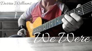 Darrin Williams   We Were (Intro Cover  Keith Urban)