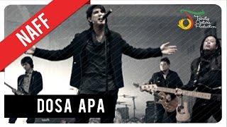 Lirik Lagu dan Kunci (Chord) Gitar NaFF - Dosa Apa