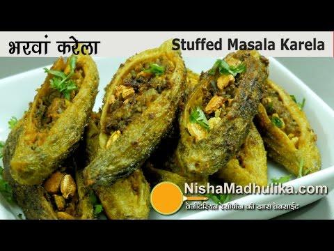 Bharwan Karela – भरवां करेला मसाला – How to make Stuffed Karela – Stuffed Bitter Melon