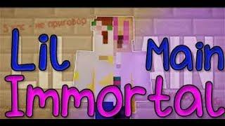 LIL MAIN - IMMORTAL! (VIMEWORLD)