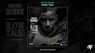 Boston George   Blow Talk Interlude I [Blow Talk]