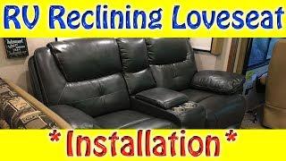 RV Reclining Loveseat Installation