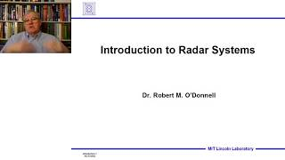 Introduction To Radar Systems – Lecture 1 – Introduction; Part 1