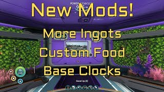 Subnautica New Mods - More Ingots - Custom Food - Base Clocks