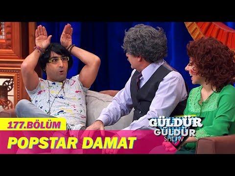 Güldür Güldür Show 177. Bölüm  -  Popstar Damat