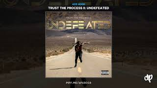 Ace Hood - Intro (Earth Strong) [Trust The Process II]