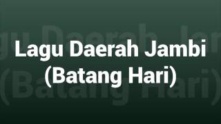 Gambar cover Lagu Daerah Jambi - Batang Hari