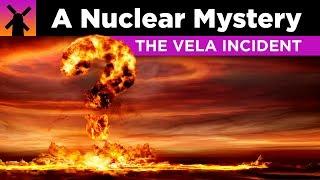 The Vela Incident: Greatest Nuclear Mystery Ever