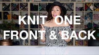 How to Knit 1 Front and Back (K1FB)