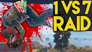 1 VS 7 Raid! - Rust Raidcam - Ep. 1