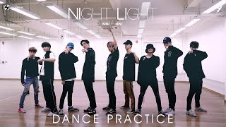 9x9 l NIGHT LIGHT DANCE PRACTICE