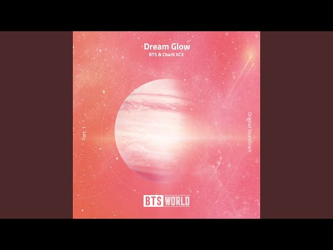 Dream Glow (BTS World Original Soundtrack) - BANGTANTV