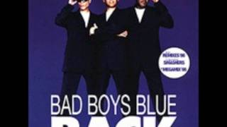 Bad Boys Blue - Don't Break the Heart