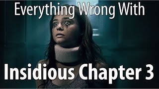 Download Youtube: Everything Wrong With Insidious Chapter 3 In 15 Minutes Or Less