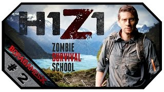 H1Z1 | Zombie Survival School | #2 | Crafting