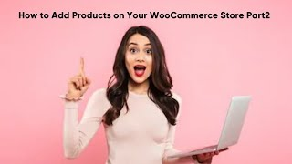 Create Your Own Ecommerce Store with WooCommerce | Ecommerce Tutorials by Deepak