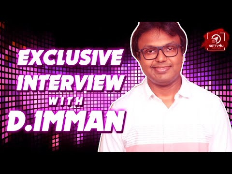 Music Director D Imman Exclusive In ..
