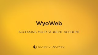Accessing Your Student Account in WyoWeb