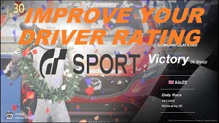 GT SPORT 10 TIPS TO IMPROVE YOUR DRIVER RATING