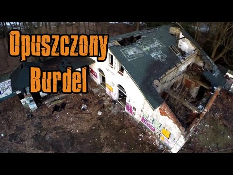 Opuszczony burdel i willa - Urbex History