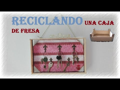 Armario para llaves reciclando una caja de fresa, diy recycled wood box