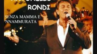 """ANTONELLO RONDI """"SENZA MAMMA E 'NNAMMURATA"""""""