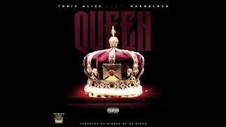 """""""Queen"""" Tonic Alize feat. Hardblock"""