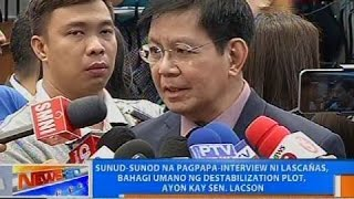 Sunod-sunod na pagpapa-interview ni Lascañas, bahagi umano ng destabilization plot, ayon kay Lacson