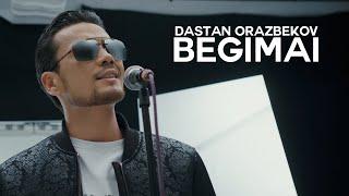Dastan Orazbekov - Begimai