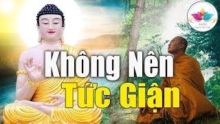 Không tức giận, Phật Dạy mọi chuyện trên đời đều có lối đi  _ Audio Thanh Tịnh Tâm