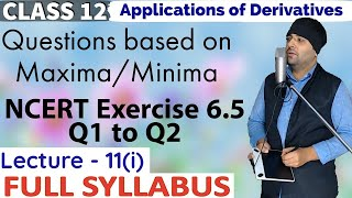 Exercise 6.5 Maxima Minima Application of Derivatives Class 12 Maths