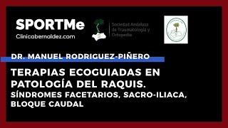 Terapias Ecoguiadas en Patología del Raquis - Dr.Manuel Rodríguez-Piñero Durán