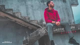 Ogranya - Don't Leave Me (Official Audio)