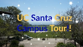 UC Santa Cruz Campus Tour!