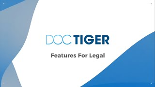 Doctiger Legal Industry Leading Features