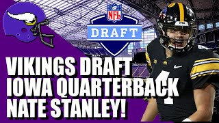 Vikings Draft Iowa Quarterback Nate Stanley! | 2020 NFL Draft