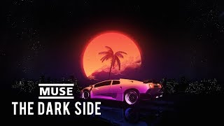 MUSE   The Dark Side (Lyric Video)