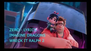 ZERO LYRICS Song Imagine Dragons   WRECK IT RALPH 2