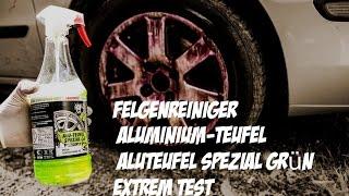 TUGA Aluminium Teufel SPEZIAL  Felgenreiniger Im Extremfall  TEST