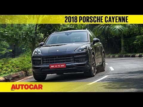 2018 Porsche Cayenne Turbo | First India Drive | Autocar India