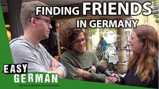 Finding friends in Germany   Easy German 105