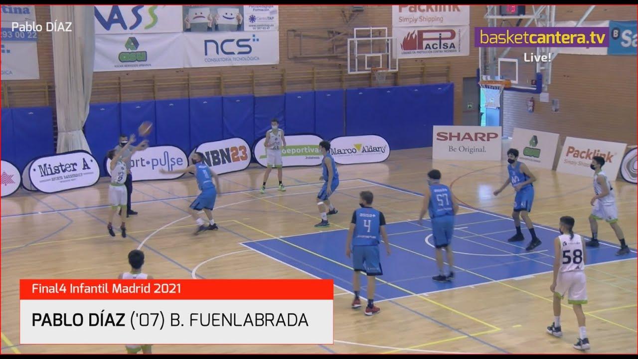 PABLO DÍAZ ('07) B. Fuenlabrada. F4Infantil FBMadrid 2021 #BasketCantera.TV