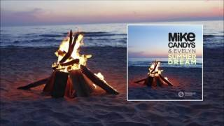 Mike Candys & Evelyn - Summer Dream (Extended Mix)