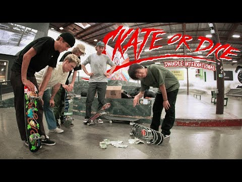 Skate Or Dice! with Dwindle International