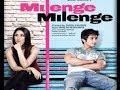Milenge Milenge - Trailer