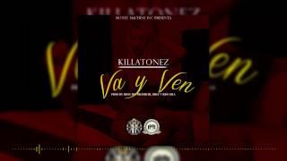 Killatonez - Va y Ven (Audio)